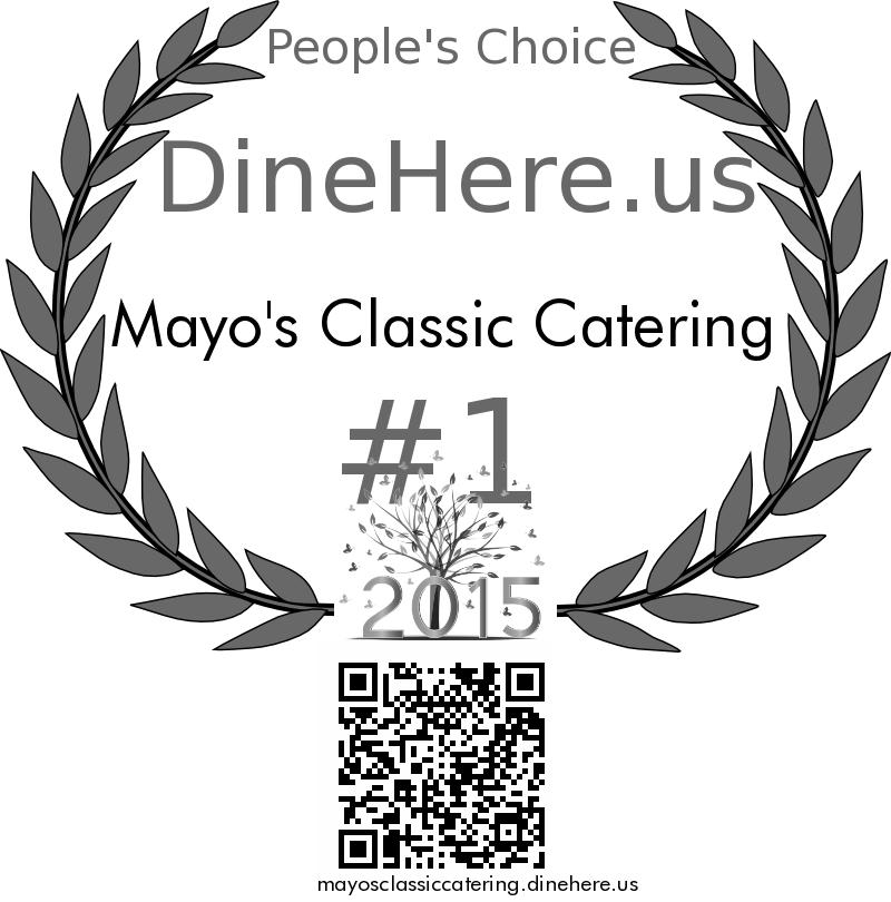 Mayo's Classic Catering DineHere.us 2015 Award Winner