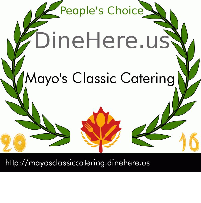 Mayo's Classic Catering DineHere.us 2016 Award Winner